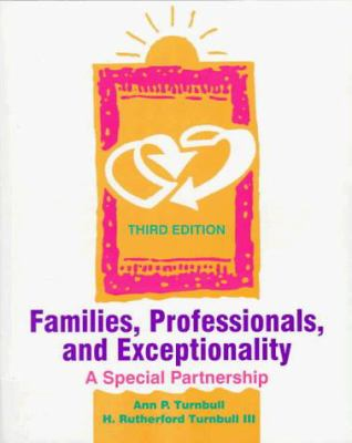 Families, Professionals, and Exceptionality: A Special Partnership 9780135685518