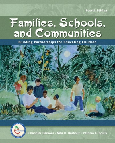 Families, Schools, and Communities: Building Partnerships for Educating Children 9780132392822