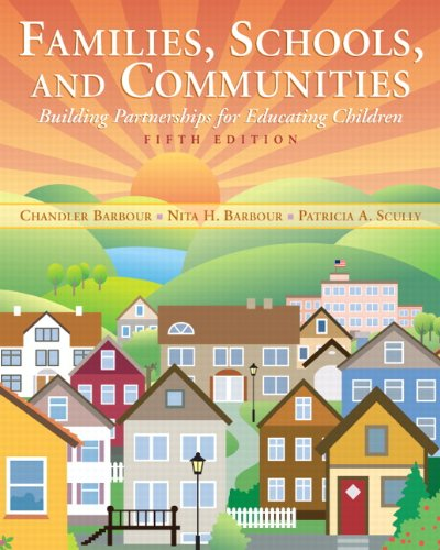Families, Schools, and Communities: Building Partnerships for Educating Children 9780137035465