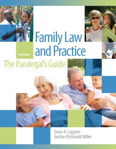 Family Law and Practice: The Paralegal's Guide - 3rd Edition