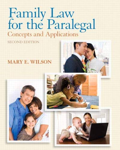 Family Law for the Paralegal: Concepts and Applications 9780135109489