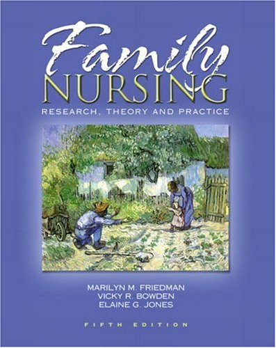 Family Nursing: Research, Theory, and Practice 9780130608246