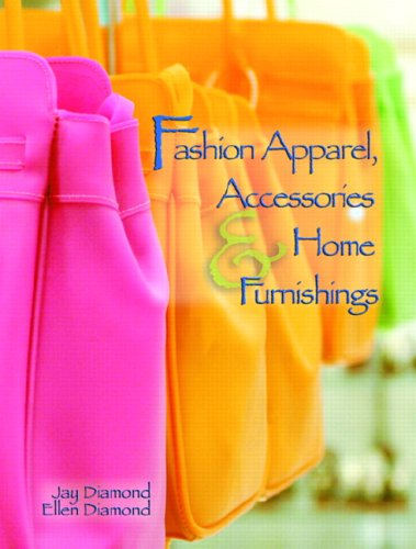 Fashion Apparel, Accessories & Home Furnishings 9780131776869