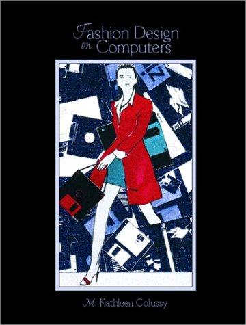 Fashion Design on Computers 9780130838384