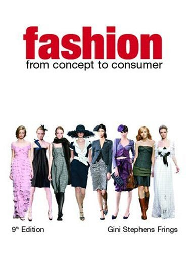 Fashion: From Concept to Consumer 9780131590335
