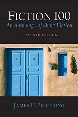 Fiction 100: An Anthology of Short Fiction 9780131731349