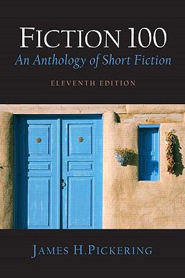 Fiction 100: An Anthology of Short Fiction [With Reader's Guide] 9780132243766
