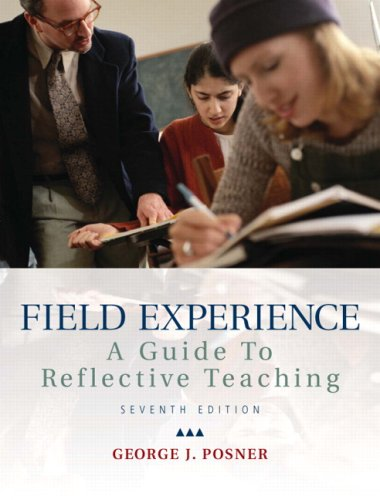 Field Experience: A Guide to Reflective Teaching 9780137016877