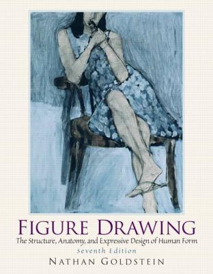 Figure Drawing: The Structural Anatomy and Expressive Design of the Human Form 9780136031918