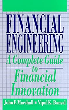 Financial Engineering: A Complete Guide to Financial Innovation 9780133125887