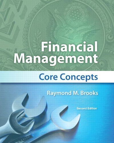 Financial Management: Core Concepts 9780132671033