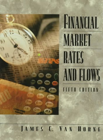 Financial Market Rates and Flows 9780138894603