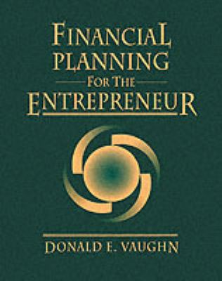 Financial Planning for the Entrepreneur 9780133629064