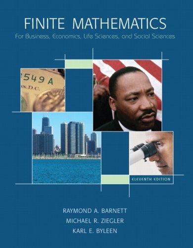 Finite Mathematics: For Business, Economics, Life Sciences, and Social Sciences 9780132255707