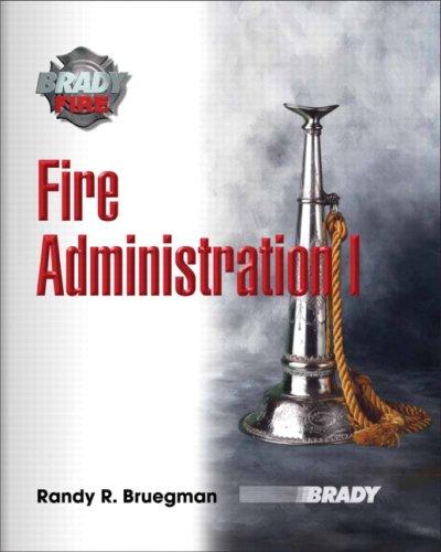Fire Administration I 9780131720848