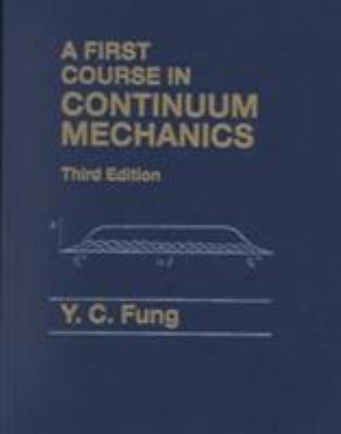 First Course in Continuum Mechanics 9780130615244