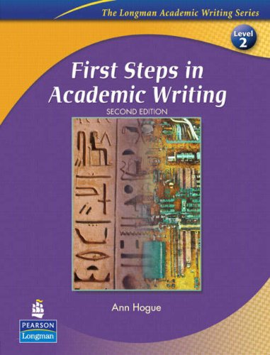 First Steps in Academic Writing 9780132414883