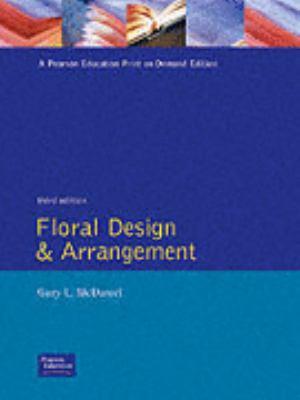 Floral Design and Arrangement 9780132306089