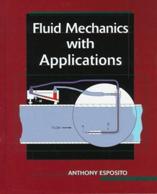 Fluid Mechanics with Applications 9780130426802