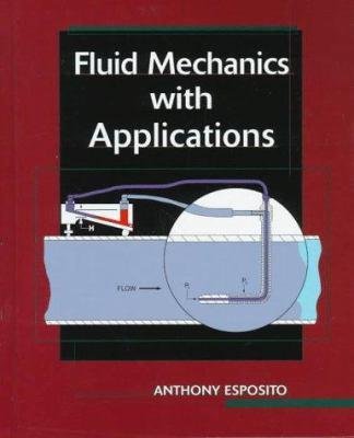 Fluid Mechanics with Applications