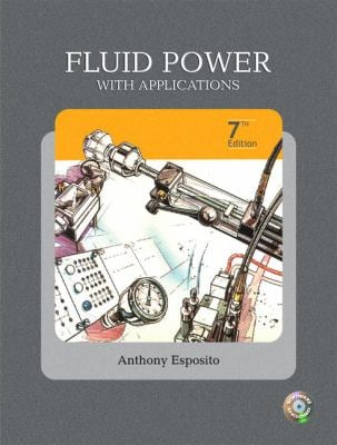 Fluid Power with Applications [With CDROM] - 7th Edition