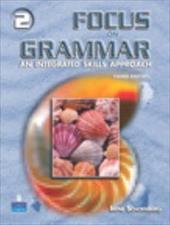 Focus on Grammar 2: An Integrated Skills Approach 370989