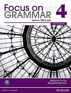 Focus on Grammar 4 with Myenglishlab