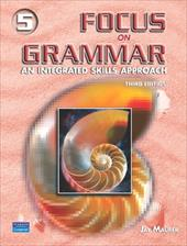 Focus on Grammar, Level 5: An Integrated Skills Approach 371061
