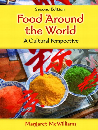 Food Around the World: A Cultural Perspective 9780131936393