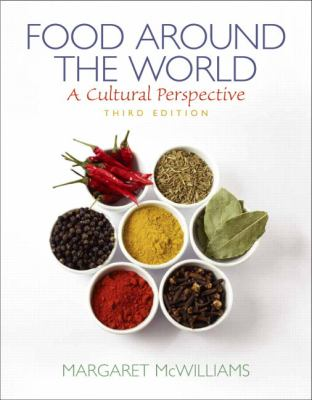 Food Around the World: A Cultural Perspective - 3rd Edition