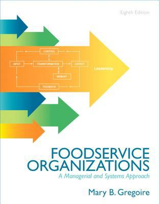 Foodservice Organizations: A Managerial and Systems Approach 9780132620819