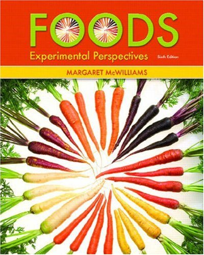 Foods: Experimental Perspectives 9780131568532