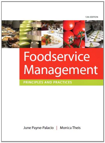 Foodservice Management: Principles and Practices 9780135122167