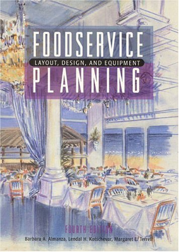 Foodservice Planning: Layout, Design, and Equipment 9780130964465