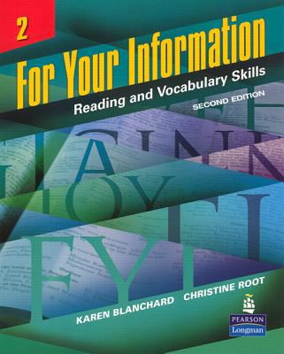 For Your Information 2: Reading and Vocabulary Skills (Student Book and Classroom Audio CDs) 9780132626477