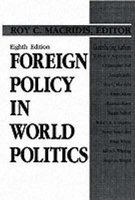 Foreign Policy in World Politics 9780133350845