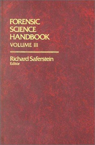Forensic Science Handbook Volume III 9780133253900