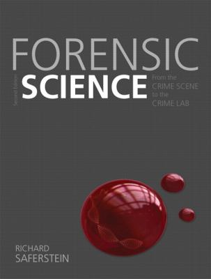 Forensic Science: From the Crime Scene to the Crime Lab Plus Mycrimekit 9780133013108