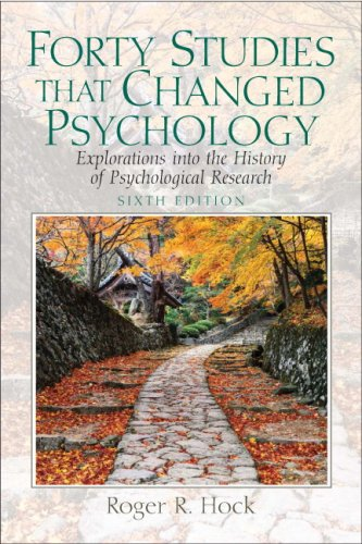 Forty Studies That Changed Psychology: Explorations Into the History of Psychological Research 9780136035992