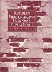 Foundation Vibration Analysis Using Simple Physical Models 339217