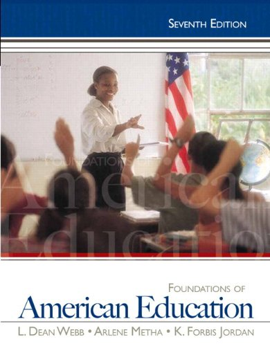 Foundations of American Education Plus Myeducationlab with Pearson Etext 9780132862608