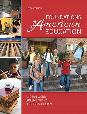 Foundations of American Education, Student Value Edition 9780132582537