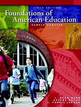 Foundations of American Education [With DVD] 9780131716704