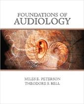 Foundations of Audiology: A Practical Approach