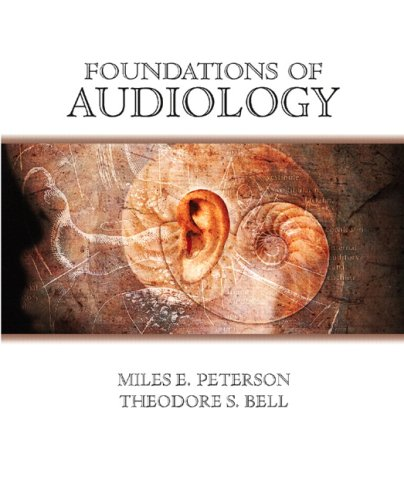 Foundations of Audiology: A Practical Approach 9780131185685
