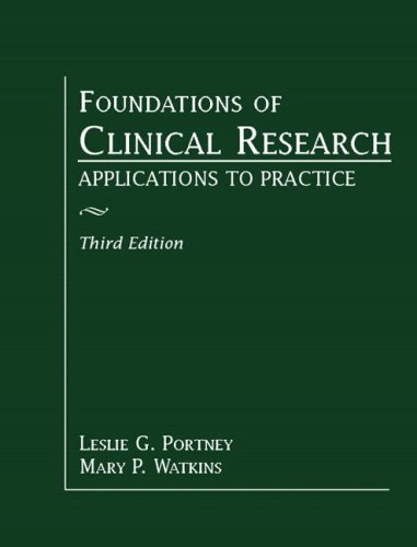 Foundations of Clinical Research: Applications to Practice 9780131716407