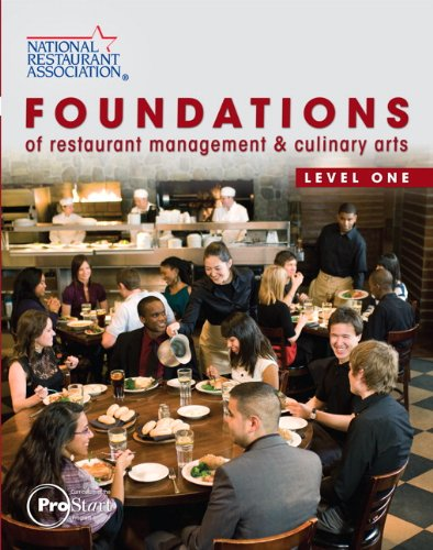 Foundations of Restaurant Management & Culinary Arts, Level One 9780138019389