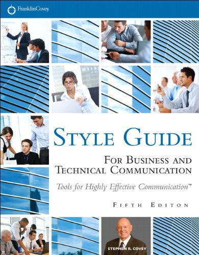 Style Guide: For Business and Technical Communication 9780133090390