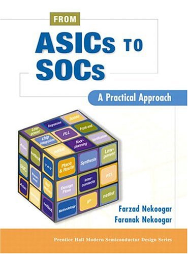 From Asics to Socs: A Practical Approach 9780130338570