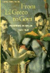 From El Greco to Goya: Painting in Spain 1561-1828